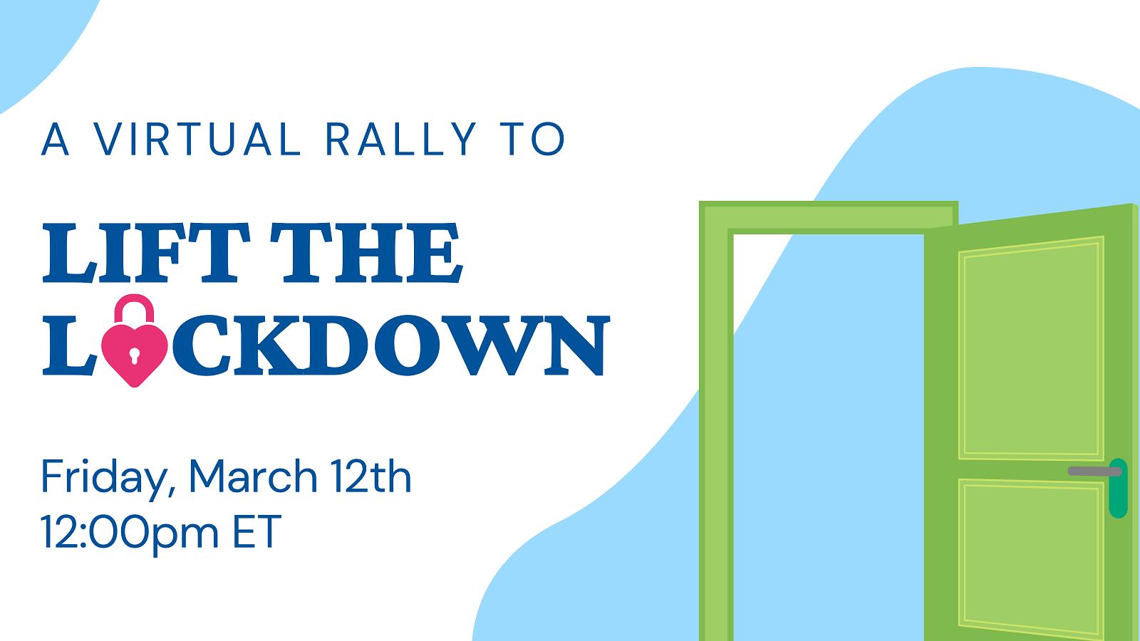 Lift the Lockdown Rally